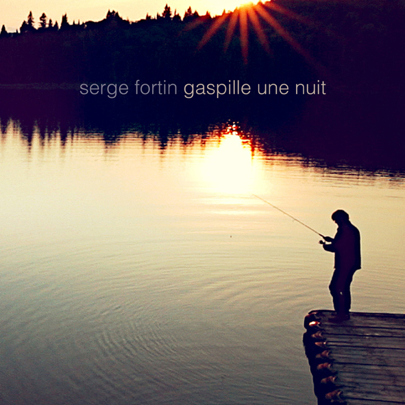 Serge_Fortin_gaspille_une_nuit COVER WEB