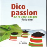 Préface – Dico Passion de la Côte Basque – Christian Artigau