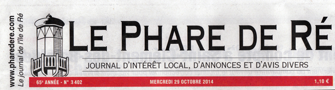 Le Phare de Ré – Interview – 29 octobre 2014